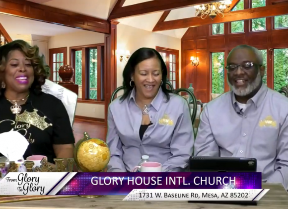 From Glory to Glory with Host Apostle Marie Mosley and Guests Pastors Al and Noel Craig