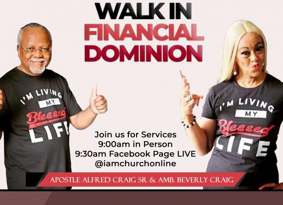 WALKING IN FINANCIAL DOMINION